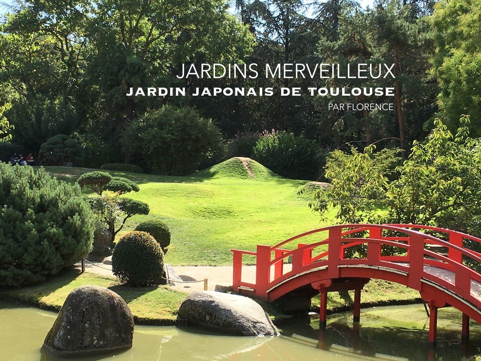 Le Jardin Japonais De Toulouse - Jardins Merveilleux serapportantà Bonjour Japonnais