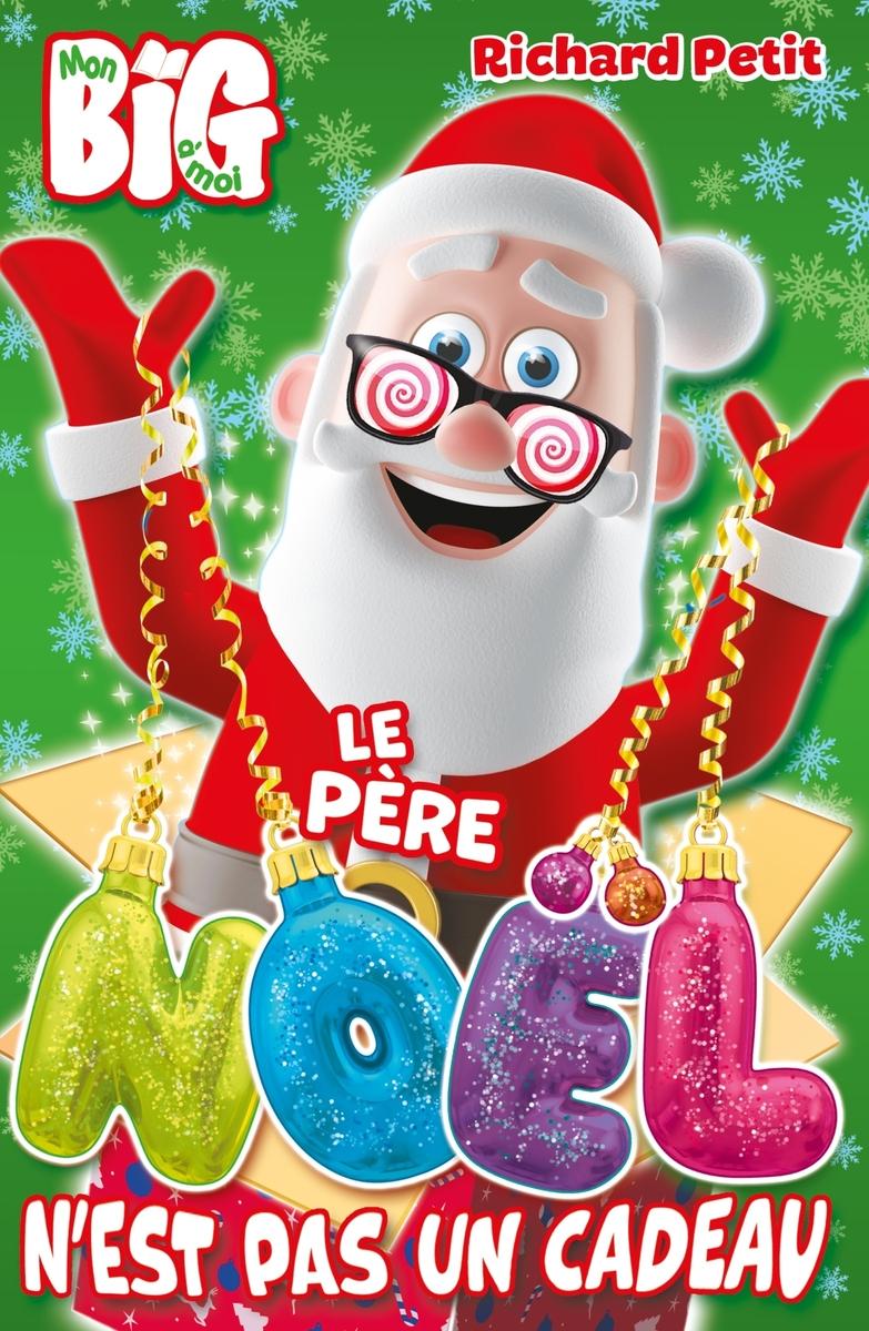 Le Pere Noel N'est Pas Un Cadeau - Ernster destiné Musique Du Père Noël