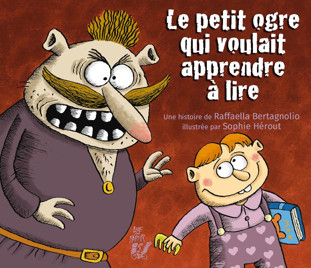 Le Petit Ogre Qui Voulait Apprendre À Lire – Lire C'est Partir serapportantà Le Petit Ogre Qui Voulait Apprendre À Lire