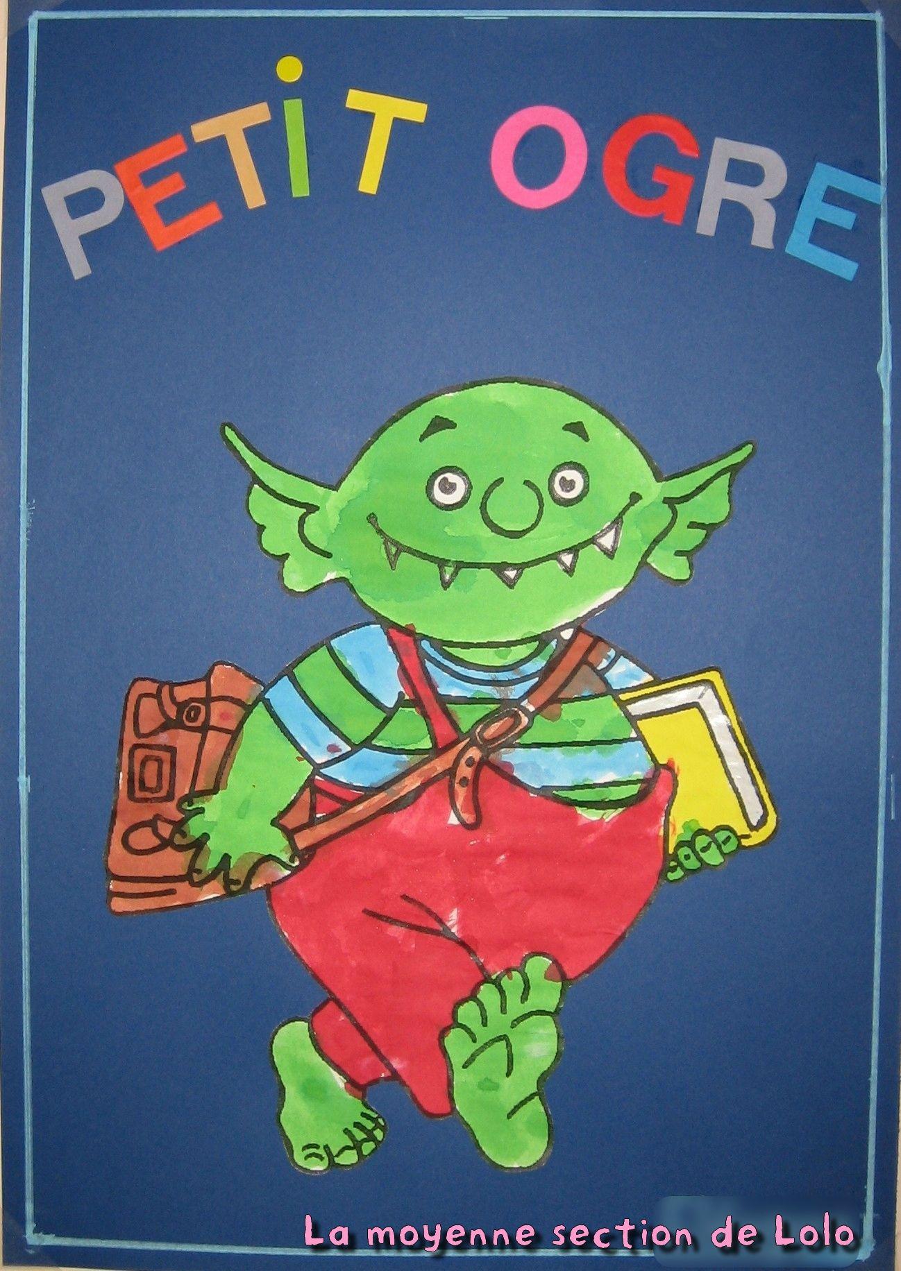 Le Petit Ogre Veut Aller A L'école - La Moyenne Section De avec Le Petit Ogre Qui Voulait Apprendre À Lire