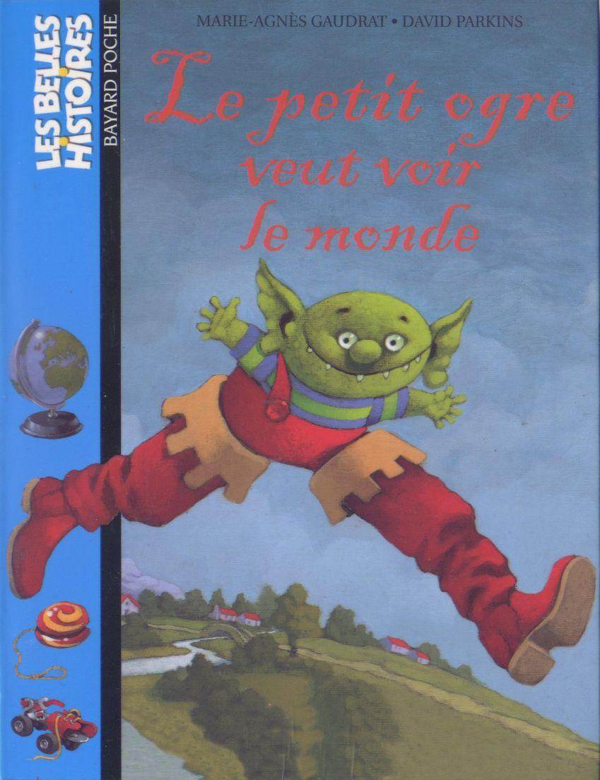 Le Petit Ogre Veut Voir Le Monde | Petit Ogre, Ogre, Album à Le Petit Ogre Qui Voulait Apprendre À Lire