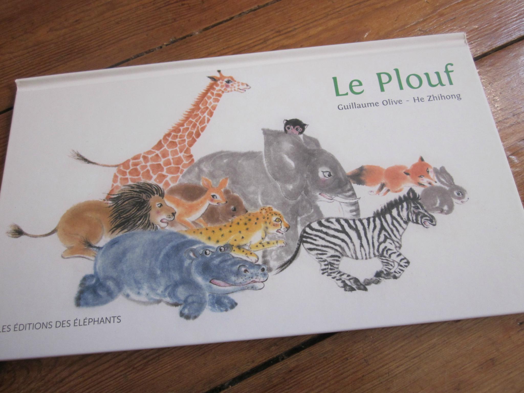 Le Plouf, De Guillaume Olive & He Zhihong - Les Mots Sont pour Album Plouf