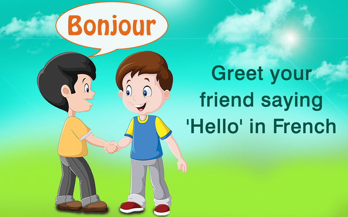 Learn The Common Formal And Rmal Greetings In French dedans Bonjour Monsieur Comment Ca Va