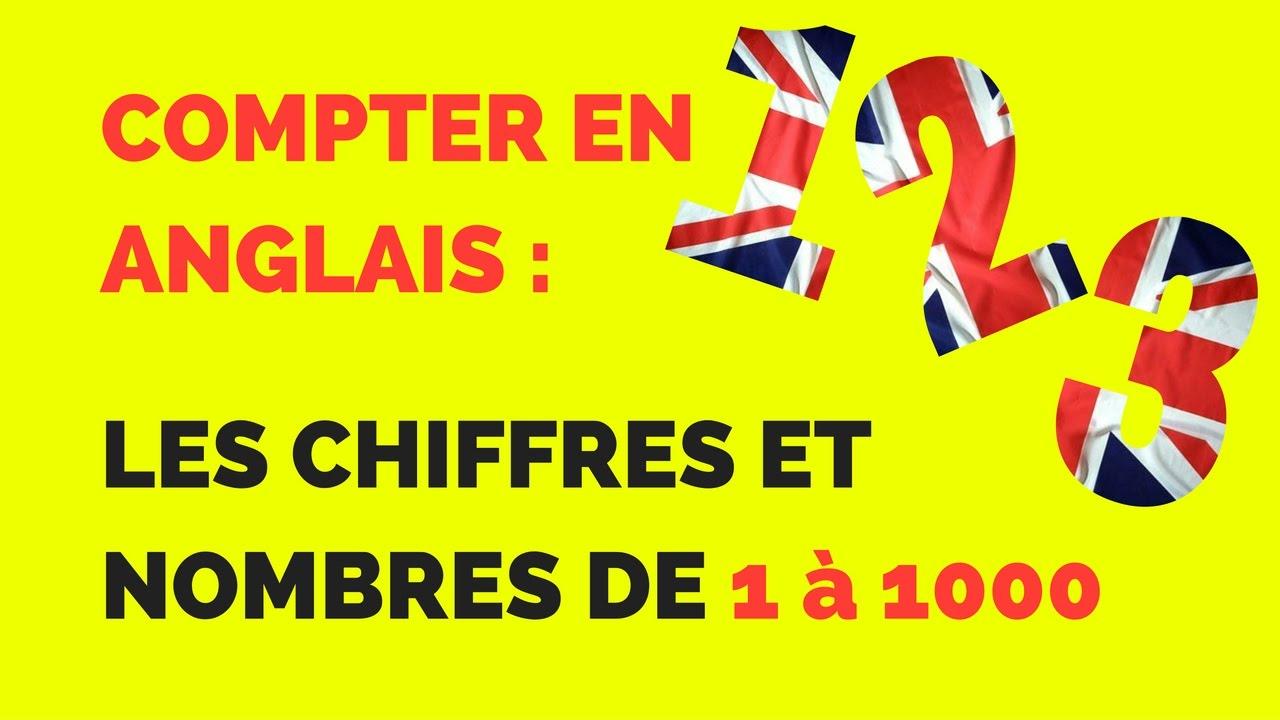 Les Chiffres Et Nombres En Anglais : Compter Jusqu'à 1000 concernant Chiffres Espagnol 1 À 1000