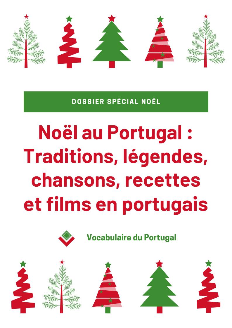 Les Traditions De Noël Au Portugal – Apprendre Le Portugais encequiconcerne Chanson De Noel Ecrite