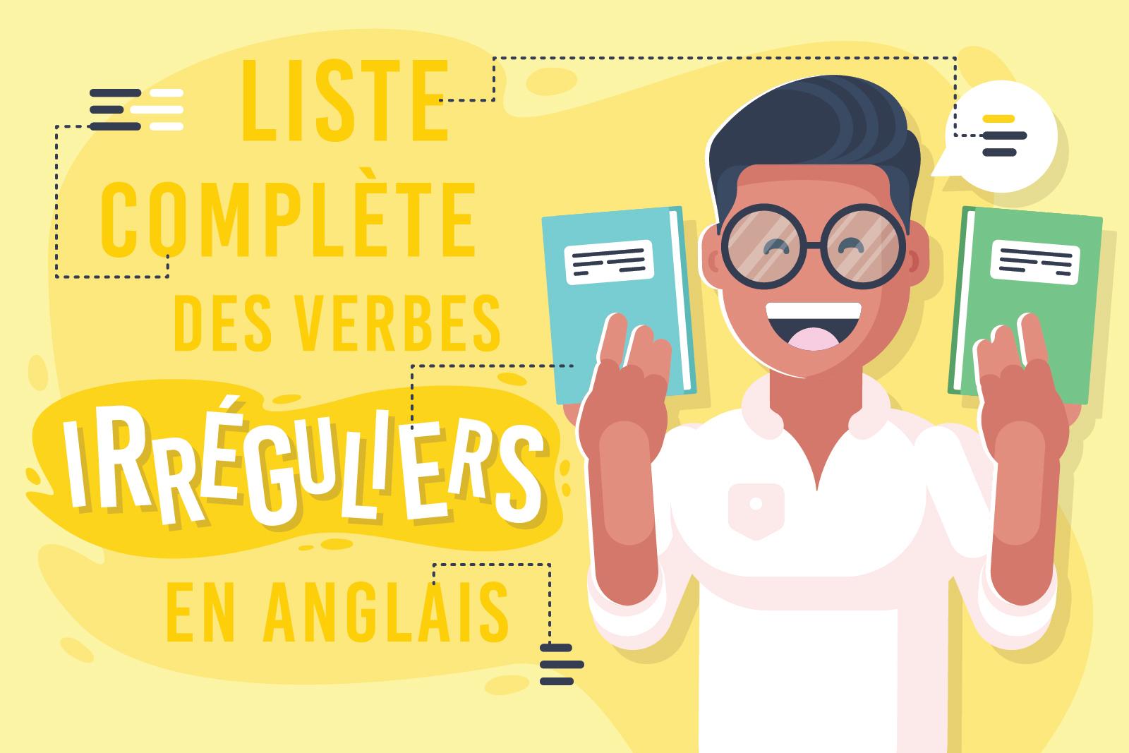 Liste Complète Des Verbes Irréguliers En Anglais dedans Verbe Moudre À L Imparfait