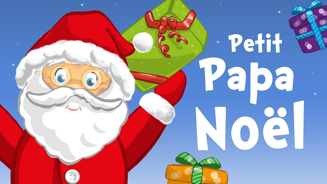 Little Santa Claus In French (Petit Papa Noël) - Christmas Song For Kids  With Lyrics ! à Papa Noel Parole