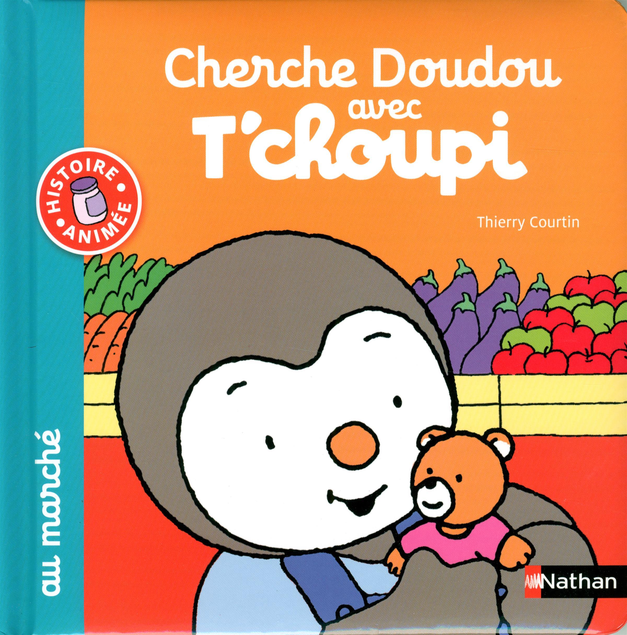 Livre Cherche Doudou Avec T'choupi - Au Marché   Messageries Adp à Tchoupi Au Marché