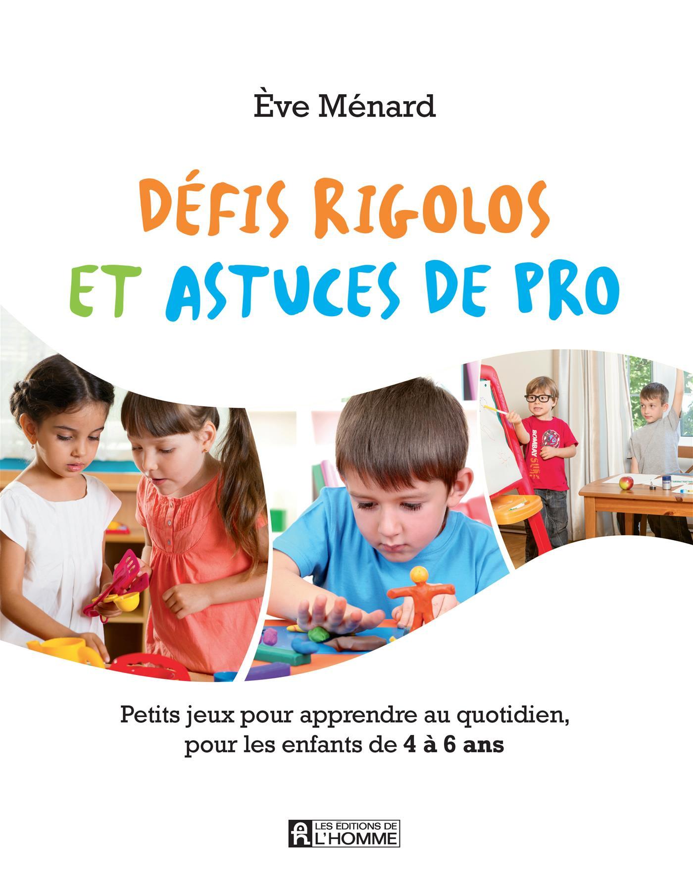 Livre Défis Rigolos Et Astuces De Pro - Petits Jeux Pour dedans Jeux Pour Petit Enfant
