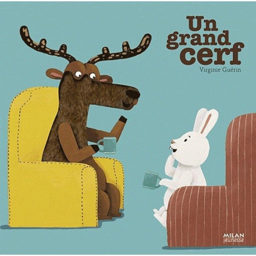 Livre Un Grand Cerf Milan : Avis Et Comparateur De Prix tout Chanson Du Cerf Et Du Lapin