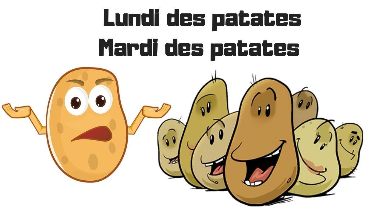 Lundi Des Patates, Mardi Des Patates - serapportantà Chanson De La Patate