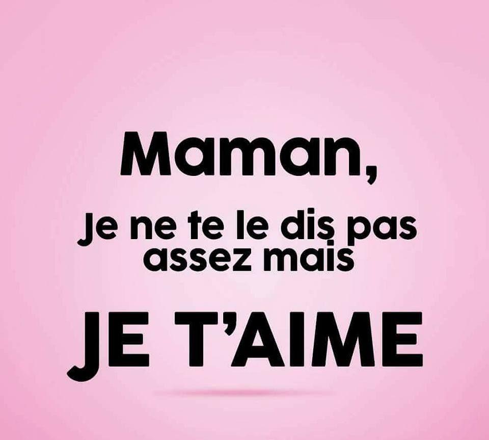 Maman Je Ne Te Le #dis Pas #assez #mais , Je T'#aime intérieur Texte Maman Je T Aime