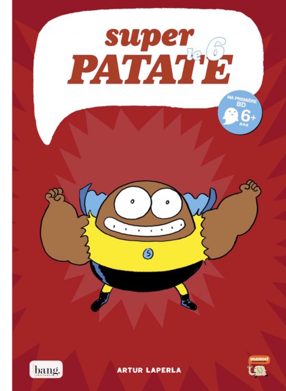 Mamut : Super Patate T.6 dedans Chanson De La Patate