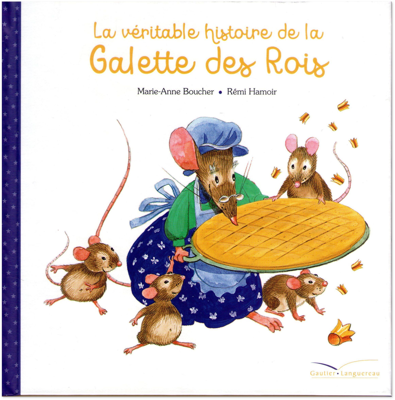 Marie-Anne Boucher : La Véritable Histoire De La Galette Des concernant Histoire Roule Galette