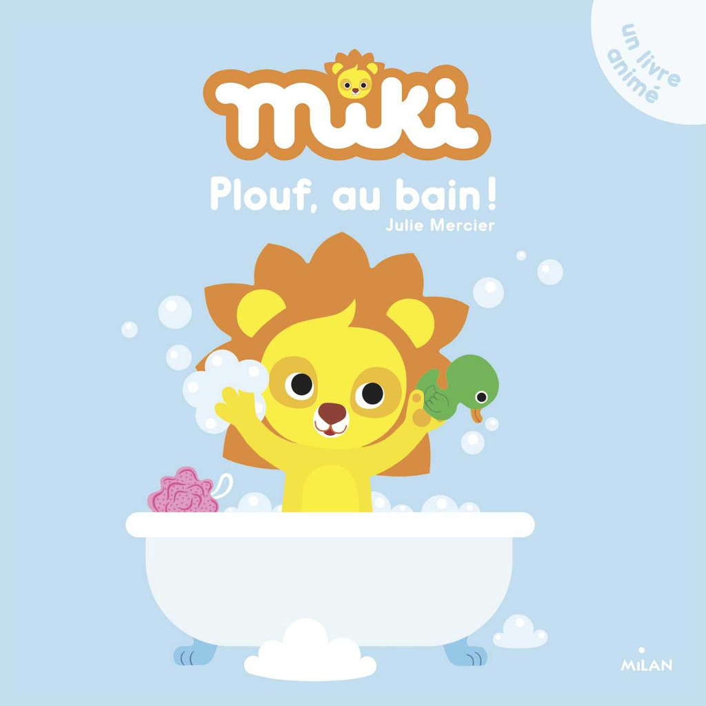 Miki - Plouf, Au Bain ! - Editions Milan serapportantà Album Plouf
