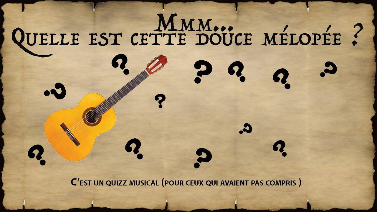 Mmm Mais Quel Est Cette Douce Mélopée - Jeudi 27 Mars serapportantà Quiz Musical En Ligne