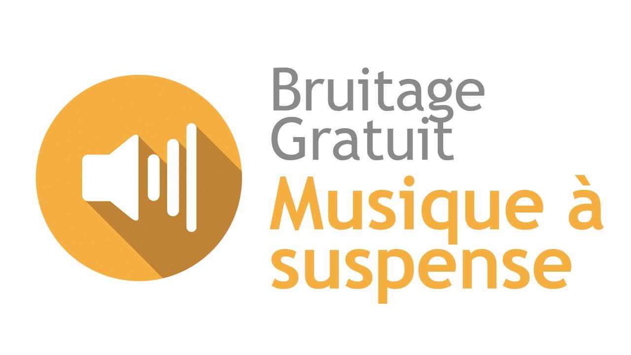 Musique A Suspense - Bruitage Gratuit dedans Effet Sonore Gratuit