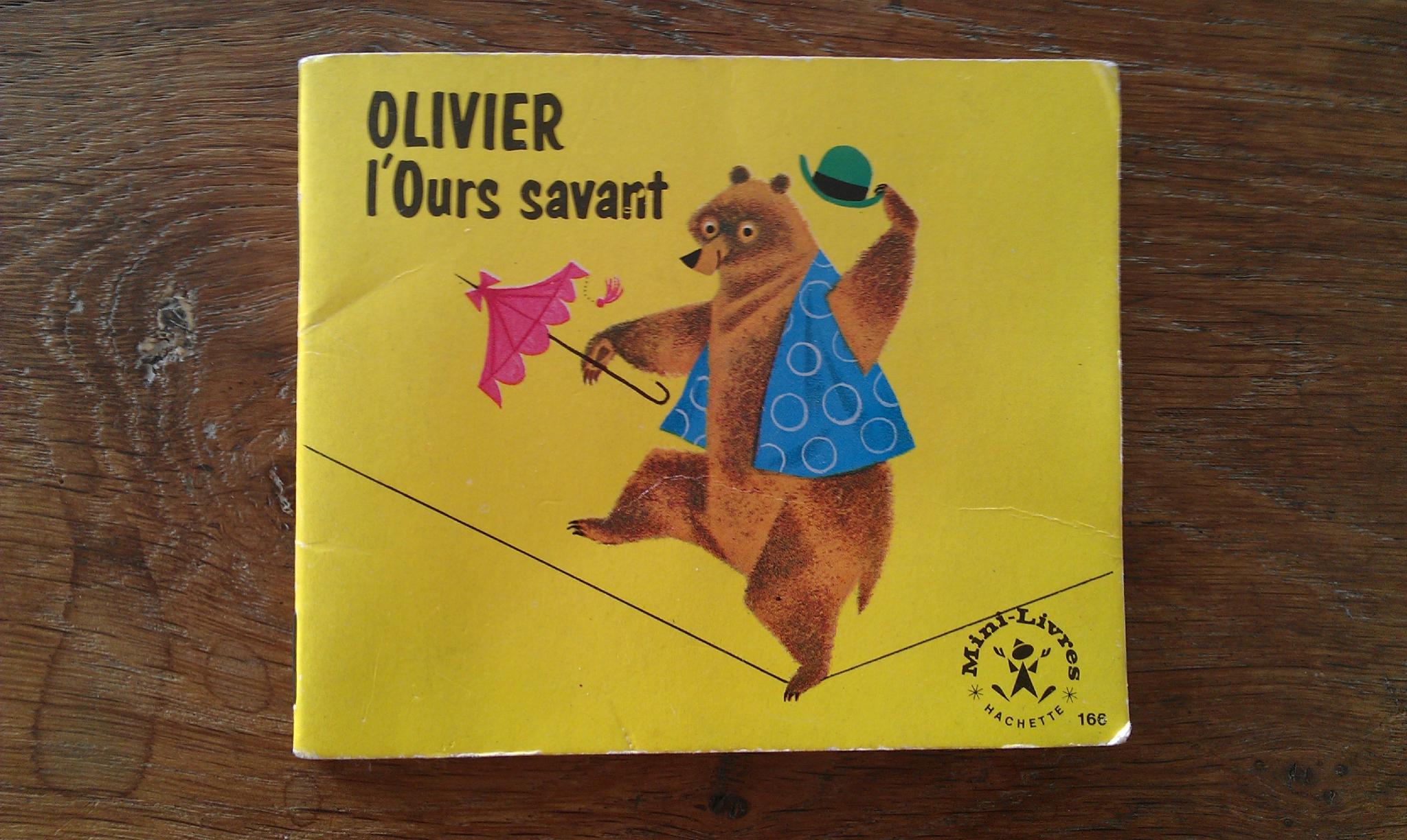Olivier L'ours Savant - My Little A pour Ours Savant