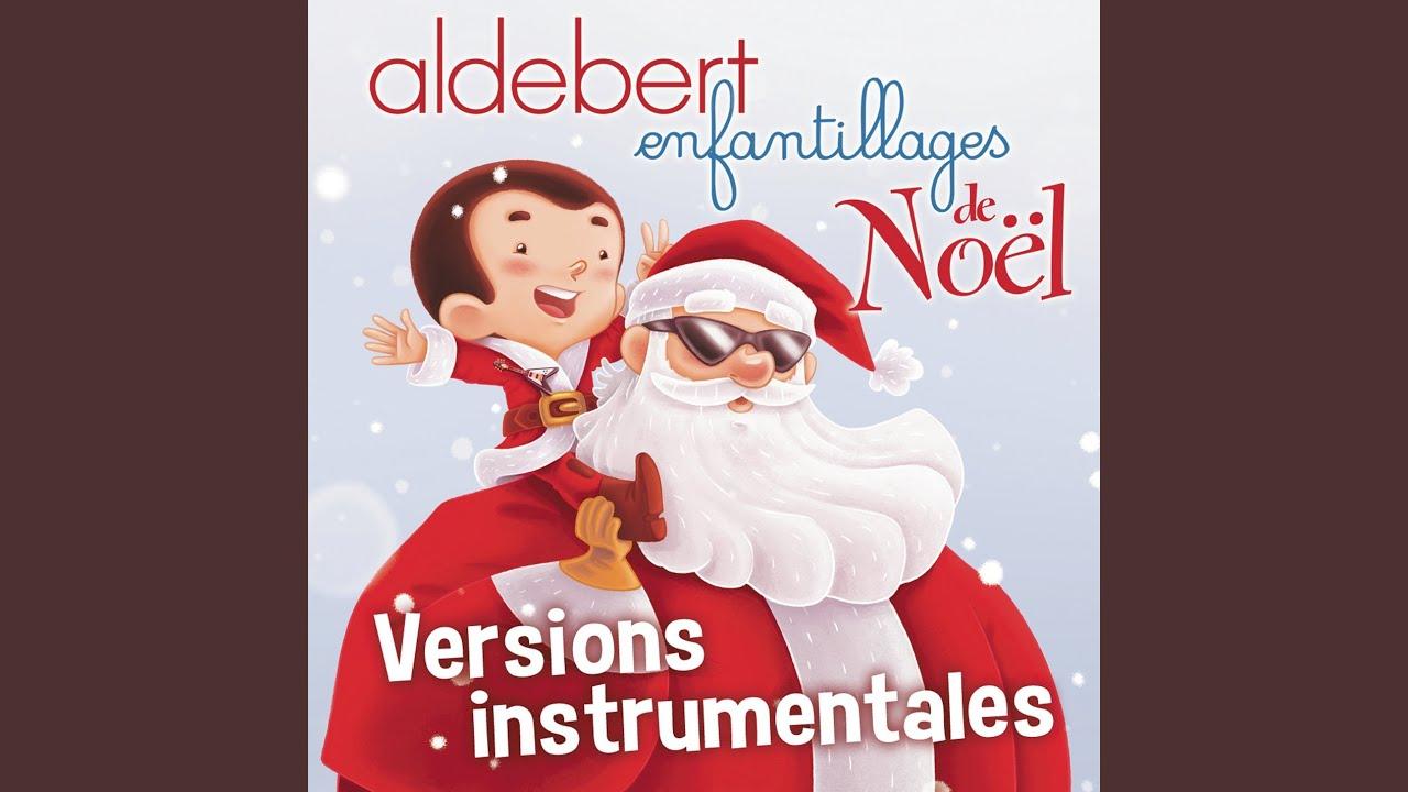 Petit Papa Noël (Chamboulé!) (Karaoke Version) (Originally Performed By  Aldebert) encequiconcerne Papa Noel Parole