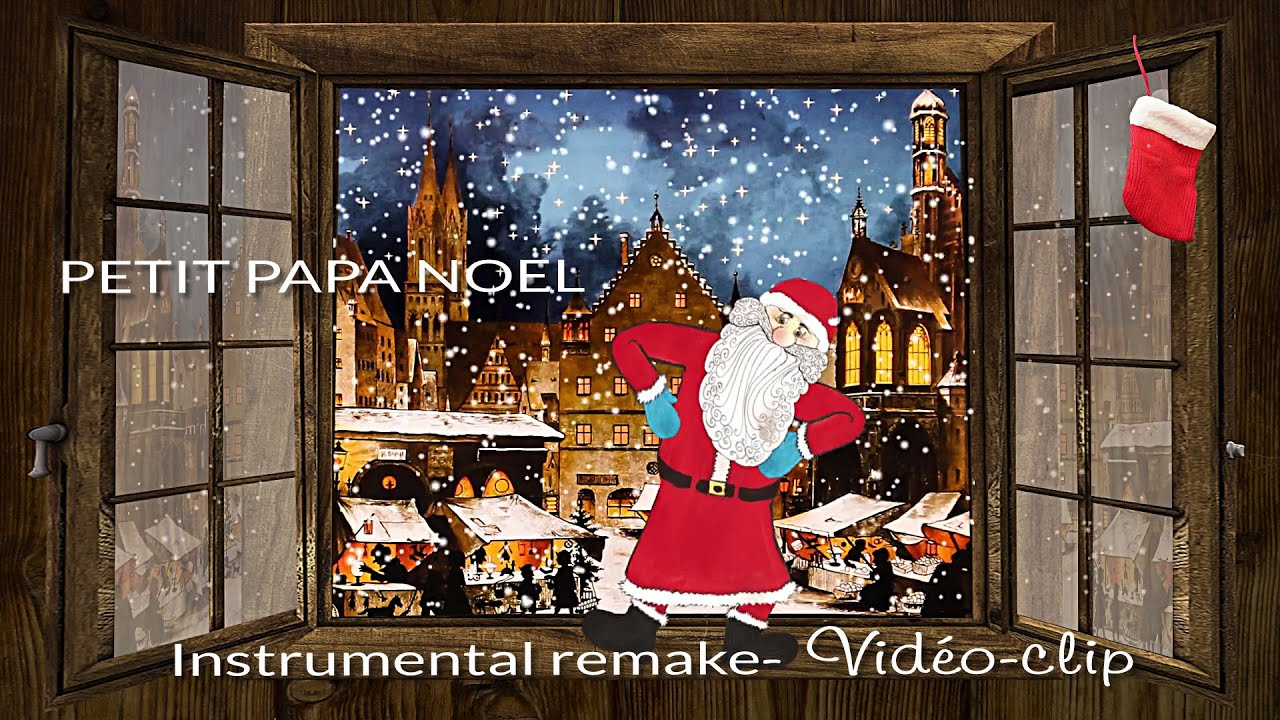 Petit Papa Noël (Instrumental Remake) ~Vidéo-Clip à Petit Papa Noel Video