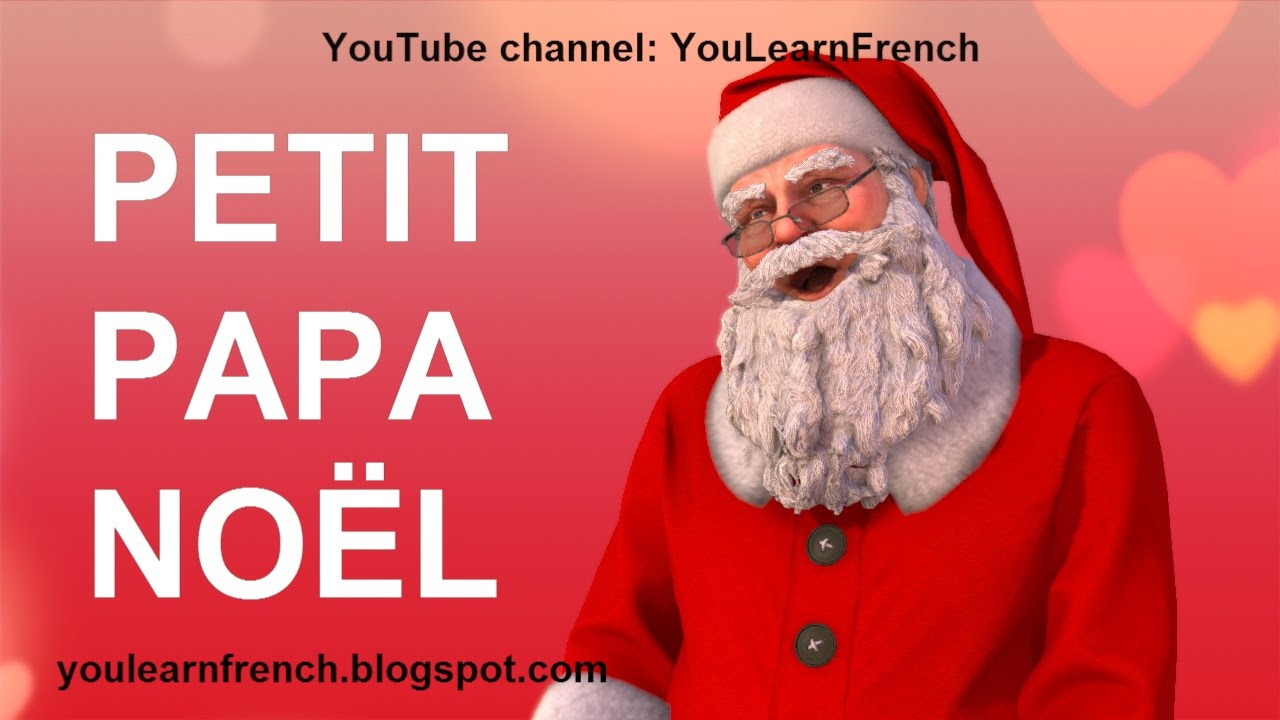 Petit Papa Noël Paroles French Song Little Father Christmas Lyrics English  Translation Santa Claus serapportantà Papa Noel Parole