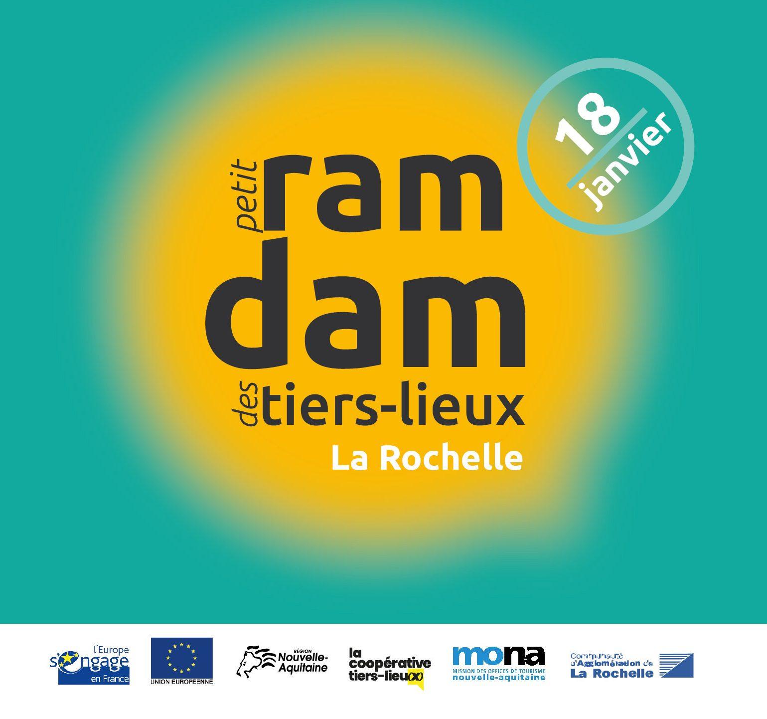 Petit Ramdam Des Tiers-Lieux & Des Offices De Tourisme - Mona concernant On Va Sortir La Rochelle