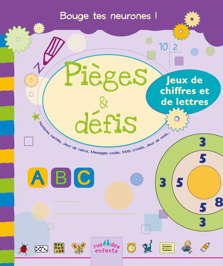 Pièges Et Défis : Jeux De Chiffres Et De Lettres, Version tout Jeux De Lettres Enfants
