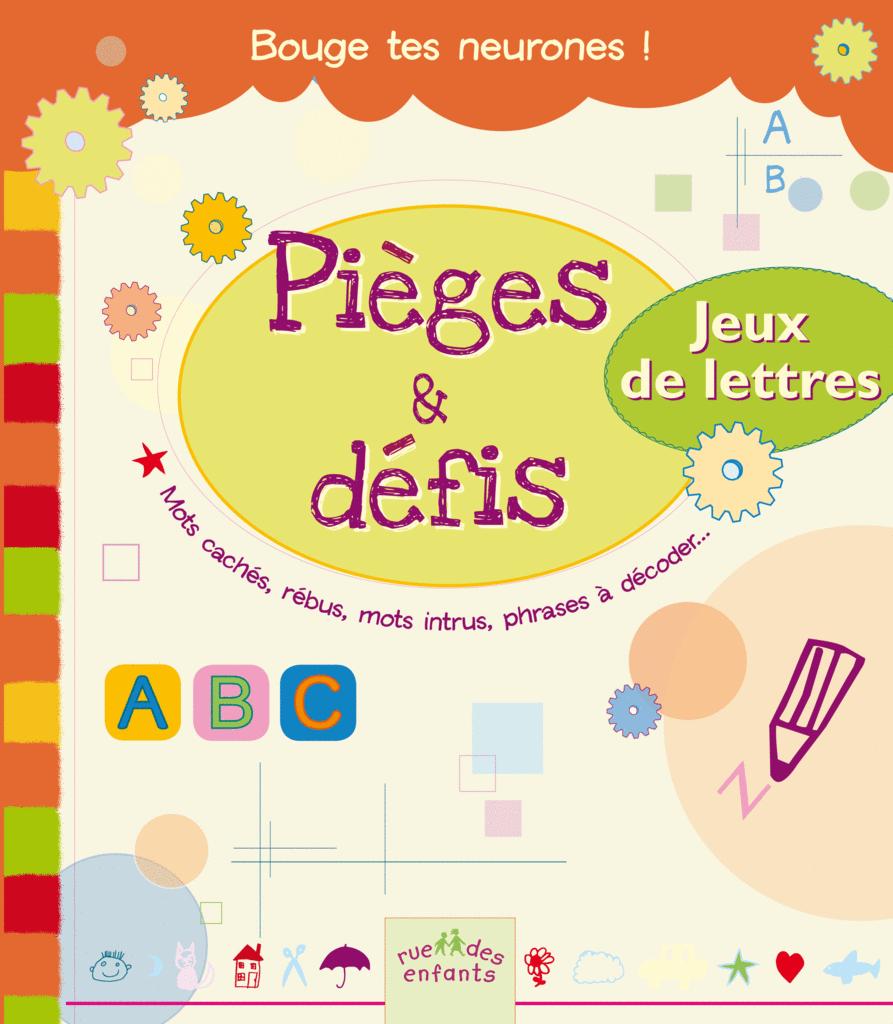 Pièges Et Défis : Jeux De Lettres, Bernard Myers, Rue Des tout Jeux De Lettres Enfants