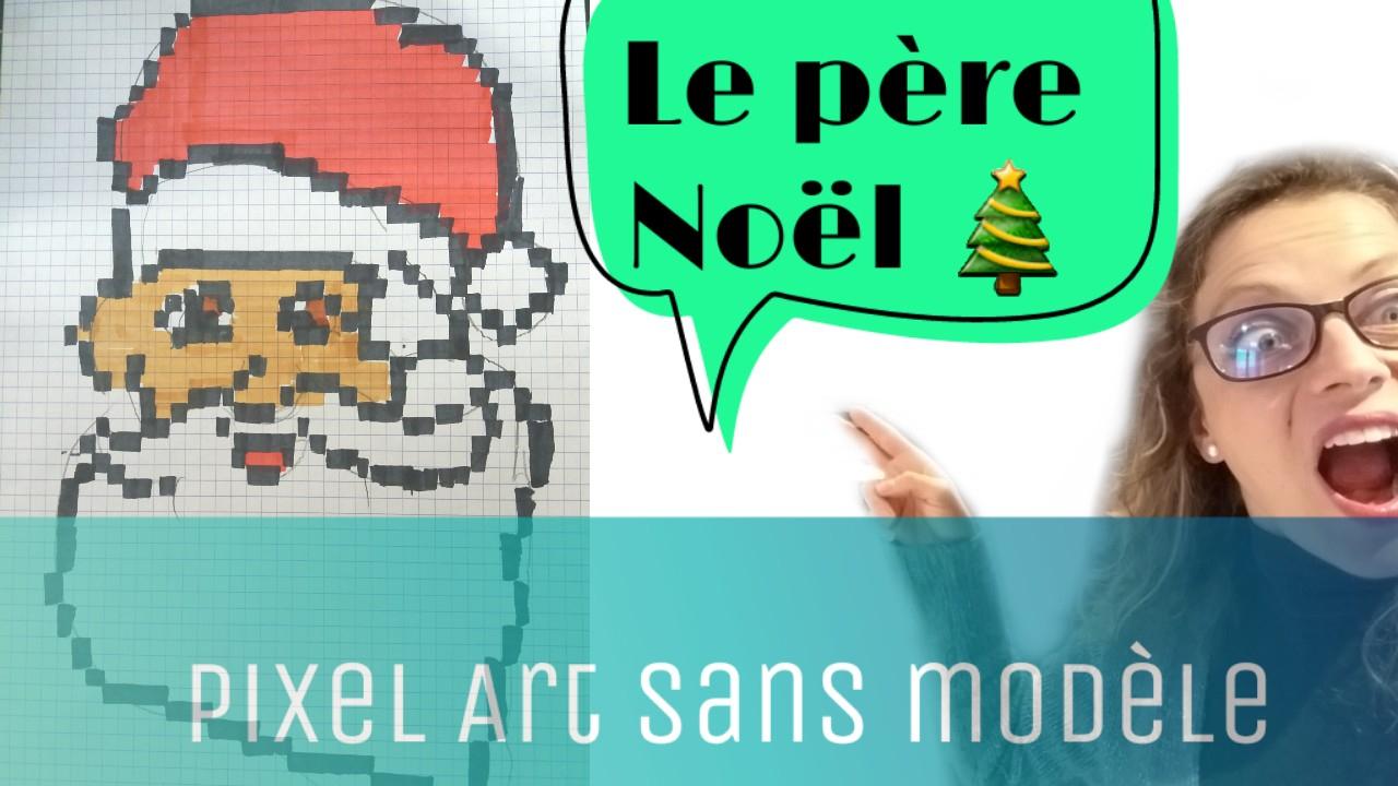 Pixel Art Comment Dessiner Le Pere Noel Sans Modele – Le serapportantà Pixel Art Pere Noel