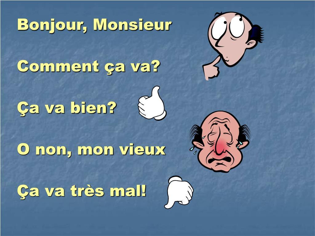 Ppt - Bonjour Monsieur Powerpoint Presentation, Free destiné Bonjour Monsieur Comment Ca Va