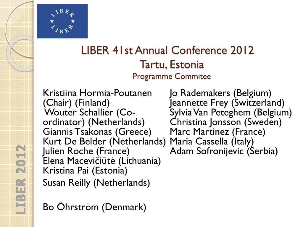 Ppt - Liber 41St Annual Conference 2012 Tartu , Estonia pour Bo Programmes 2012