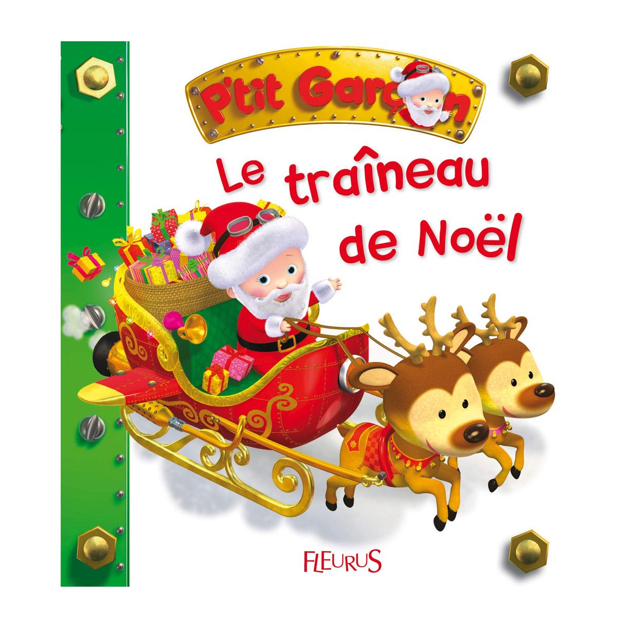 P'tit Garçon Le Traîneau Du Père Noël pour Image De Traineau Du Pere Noel
