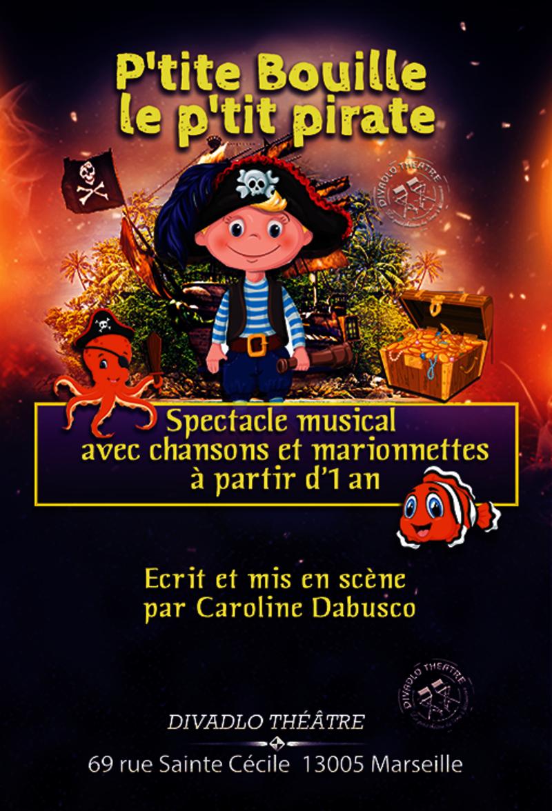 P'tite Bouille Le P'tit Pirate avec Les Petites Marionnettes Chanson