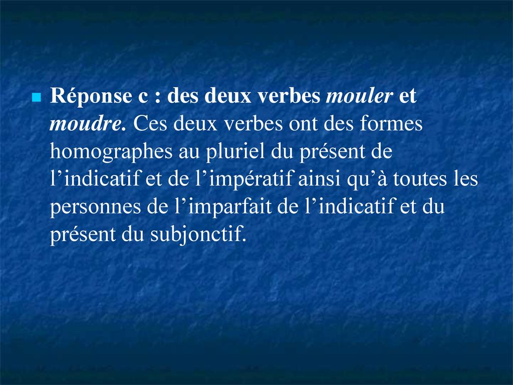Questions À Choix Multiples Le Corrigé - Ppt Télécharger tout Verbe Moudre À L Imparfait