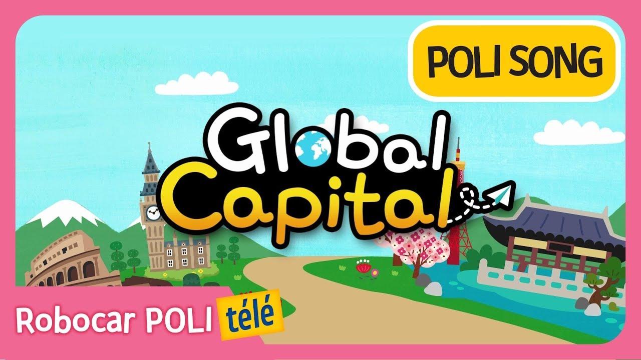 Robocar Poli | Capital Global | Chansons Pour Enfants à Chanson Robocar Poli