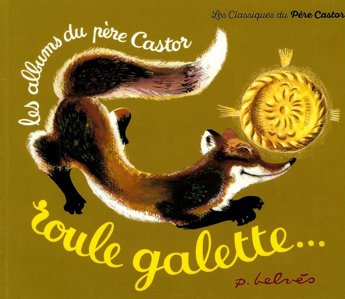 Roule Galette - Les Textes En Différentes Langues encequiconcerne Histoire Roule Galette