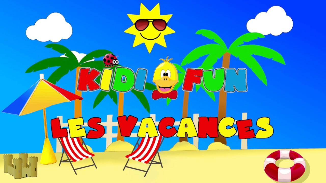 Song - Les Vacances concernant Poésie Vive Les Vacances