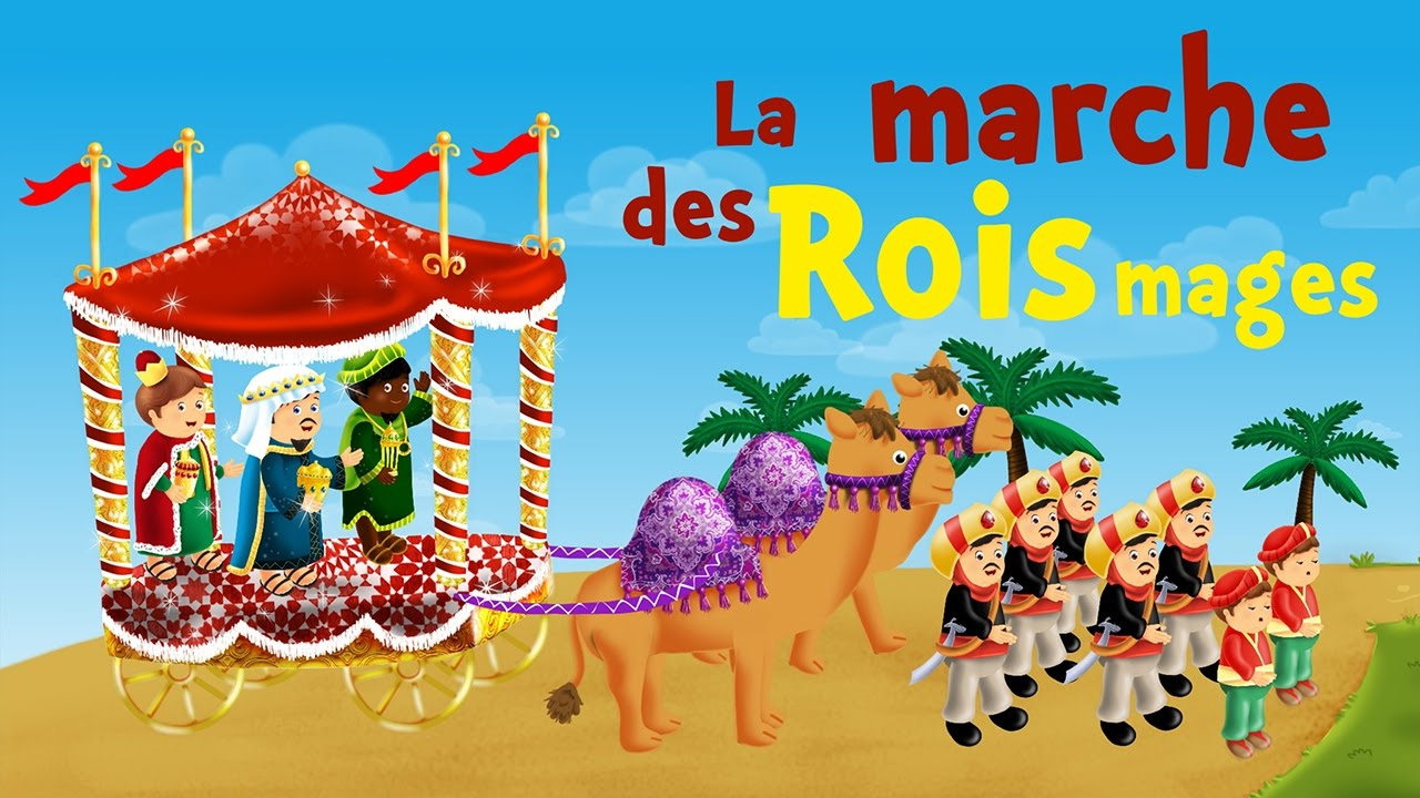 The March Of The Kings (Christmas Song For Kids With Lyrics To Learn French) dedans 3 Roi Mage