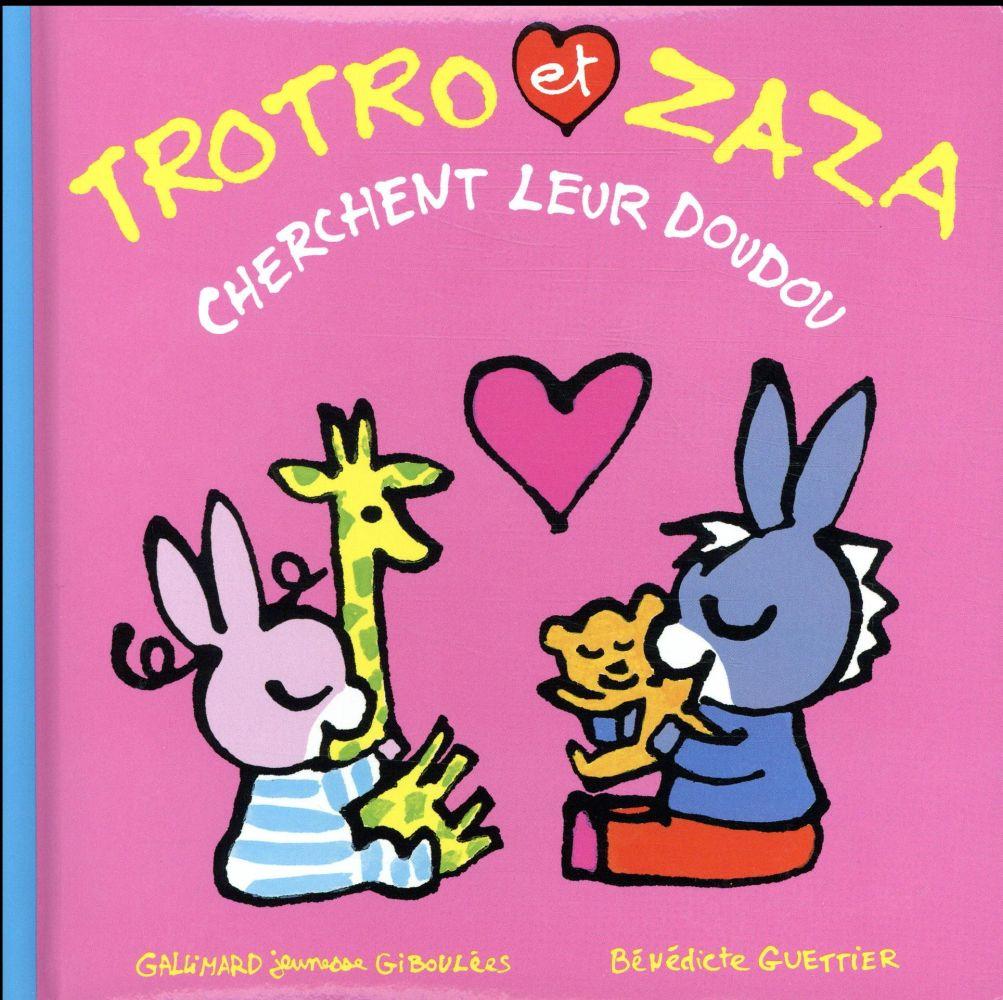 Trotro Et Zaza Cherchent Leur Doudou - Bénédicte Guettier -  Gallimard-Jeunesse - Grand Format - Librairie Gallimard Paris avec Doudou Ane Trotro