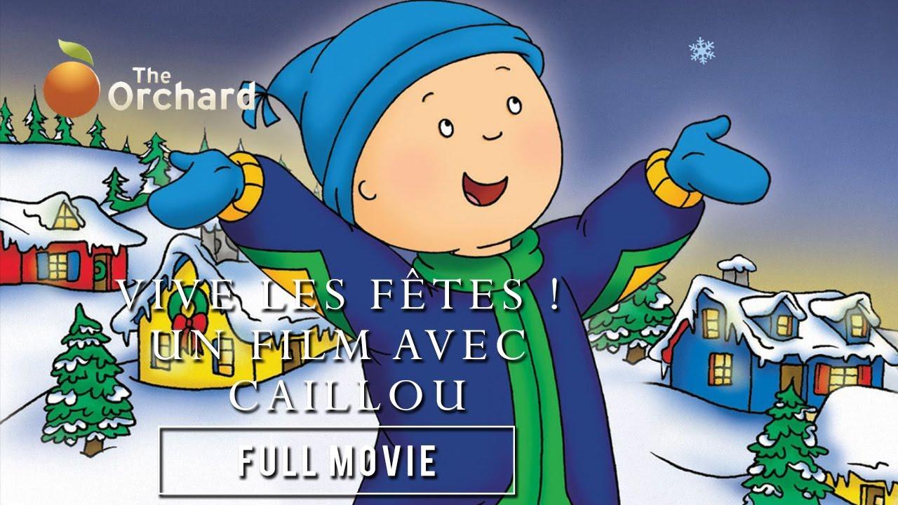 Vive Les Fêtes ! Un Film Avec Caillou (Full Movie) destiné Caillou Fete Noel