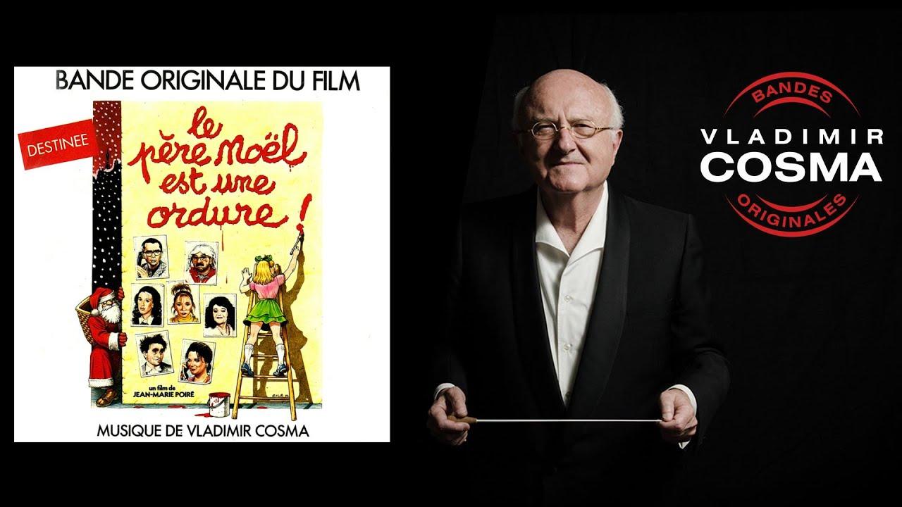 Vladimir Cosma - Le Père Noël Est Une Ordure - Bo Du Film Le Père Noël Est  Une Ordure dedans Musique Du Père Noël