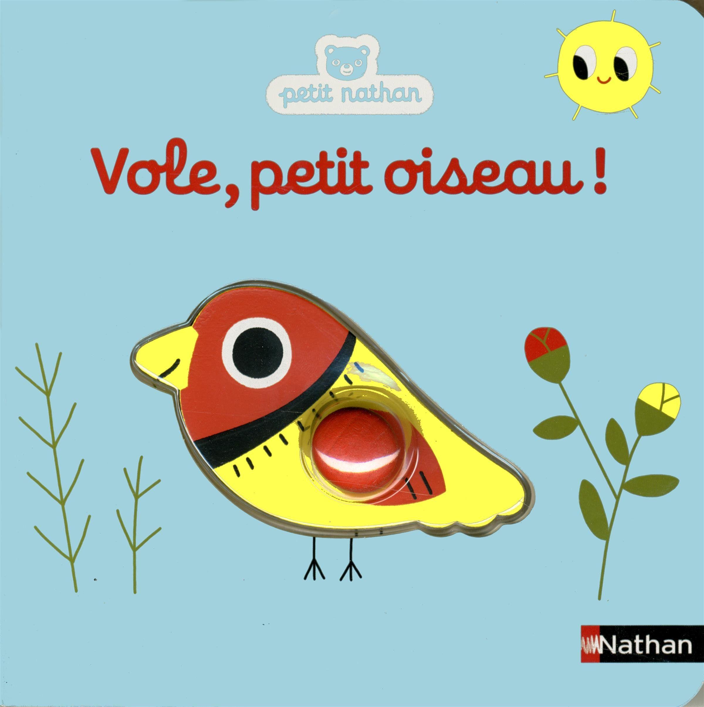 Vole, Petit Oiseau ! - Marion Billet | Petits Oiseaux à Vol Petit Oiseau