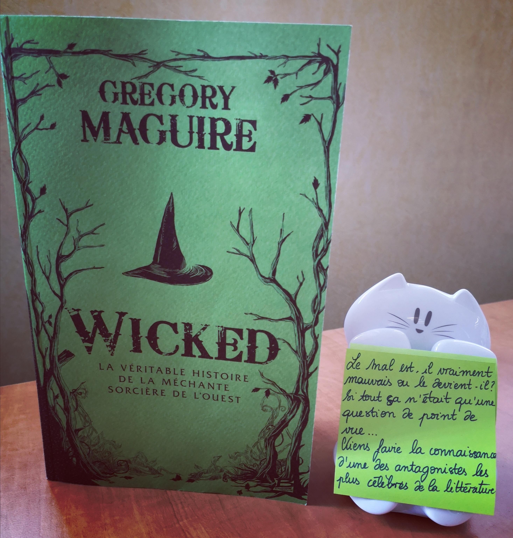 Wicked : La Véritable Histoire De La Méchante Sorcière De L tout Pelagie La Sorciere