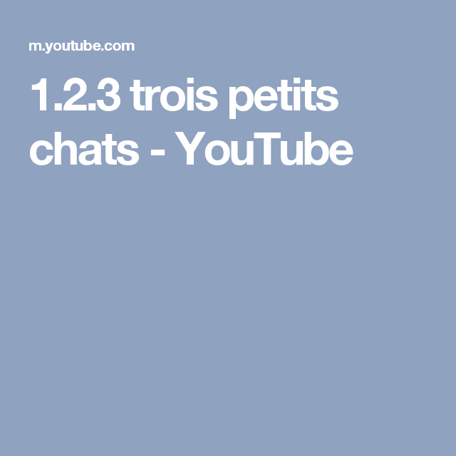 1.2.3 Trois Petits Chats –  | Petit Chat, Chansons concernant Paroles 3 Petits Chats