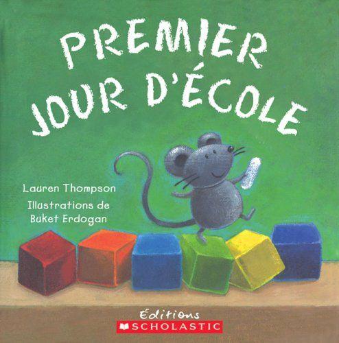 Amazon.fr - Premier Jour D'Ecole - Lauren Thompson concernant Lecture Suivie Petit Ogre Veut Apprendre ? Lire