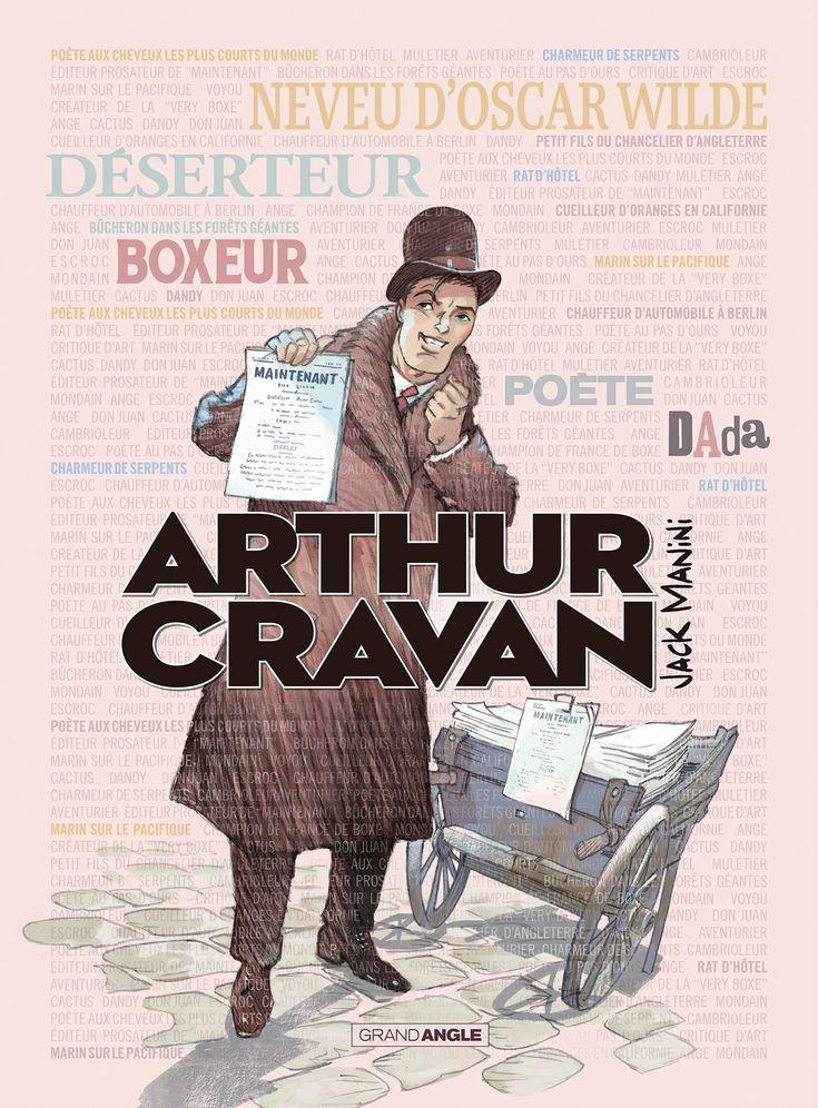 Arthur Cravan, 2,05 M Et Plus Grand Poète Du Monde à Poete-Bd