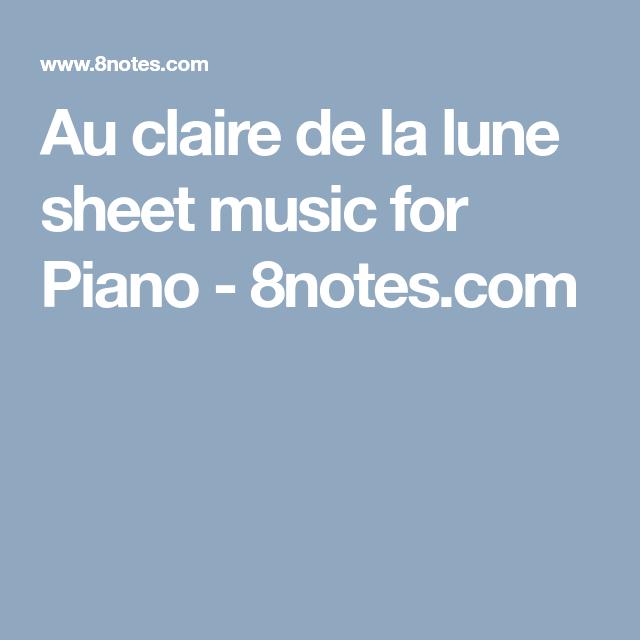 Au Claire De La Lune Sheet Music For Piano - 8Notes tout Claire De La Lune Lyrics