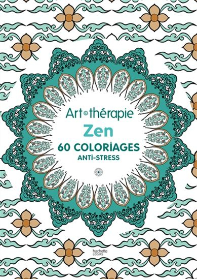 Collectif - Zen : 60 Coloriages Anti-Stress - Artisanat intérieur Livre Anti Coloriage