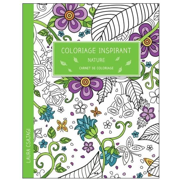Coloriage Inspirant - Nature - Carnet De Coloriage encequiconcerne Carnet De Coloriage