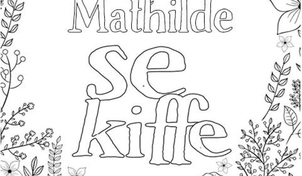 Coloriage Positif Avec Votre Prenom Mathilde Est avec Livre Coloriage Personnalisé Gratuit